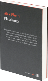 Playthings by Alex Phelby