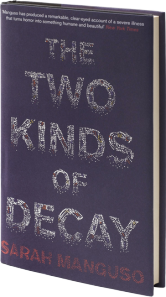 Two Kinds of Decay